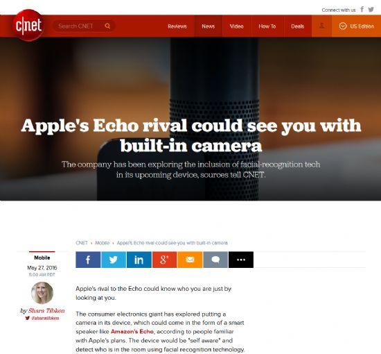 애플이 아마존 에코와 경쟁함직한 스마트스피커 제품을 준비하고 있다는 소식에 이어 그 기기에는 사용자의 안면인식을 통한 개인화 기능을 제공하기 위한 카메라가 탑재될 것이라는 보도가 나왔다. 사진은 해당 보도를 게재한 미국 씨넷 웹사이트.